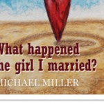 what-happened-to-the-girl-i-married